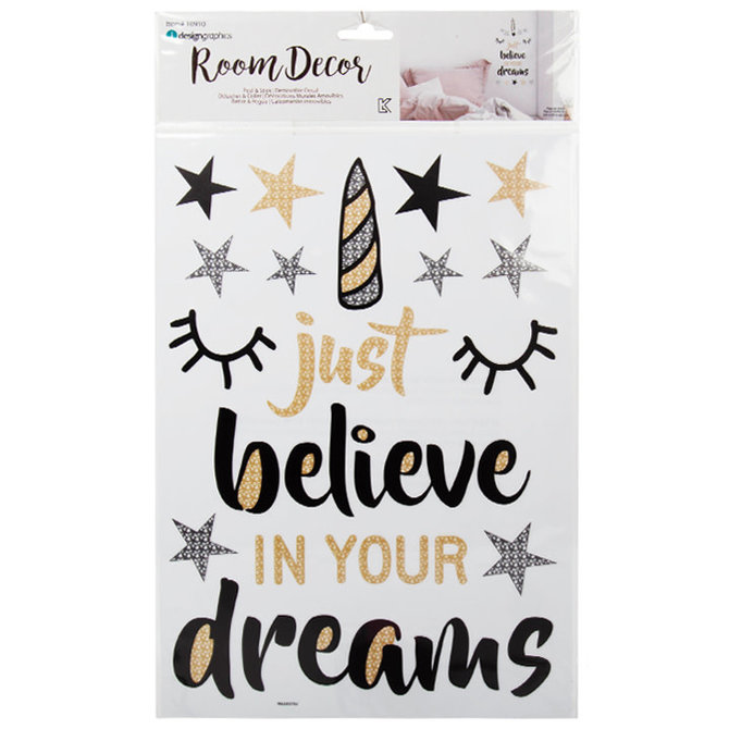 "Autocollant mural ""Just believe in your dreams"""