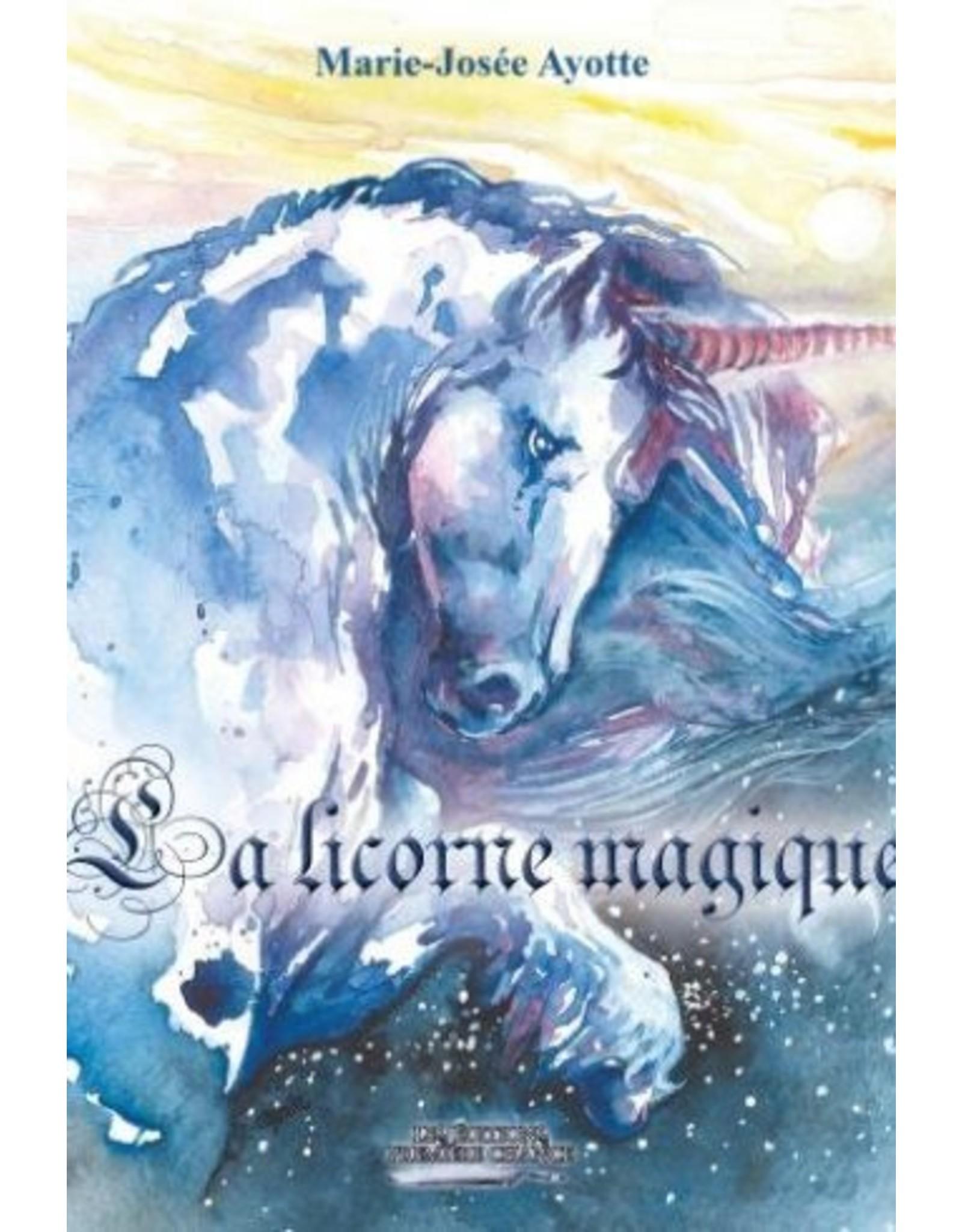 La Licorne Magique Book in French