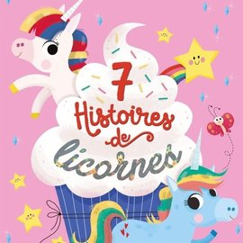 La Licornerie 7 Unicorn Stories Book