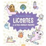 La Licornerie Livre Mes dessins kawaii : Licornes et autres animaux mignons