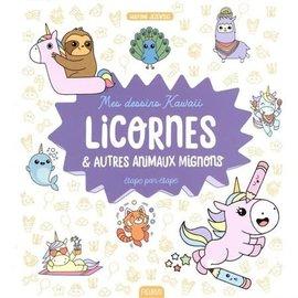 Livre Mes dessins kawaii : Licornes et autres animaux mignons