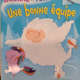 La Licornerie A Unicorn And Yeti #2: A Good Team: An Acorn Book *FRENCH VERSION*