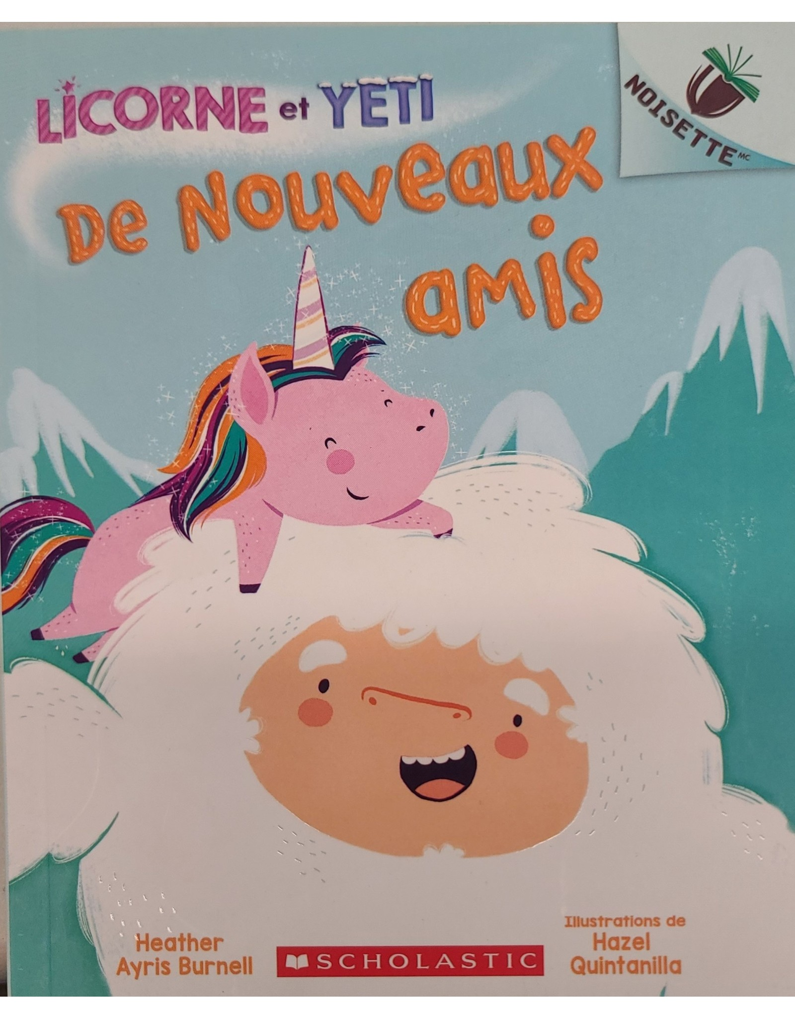Licorne et Yeti : De nouveaux amis Book