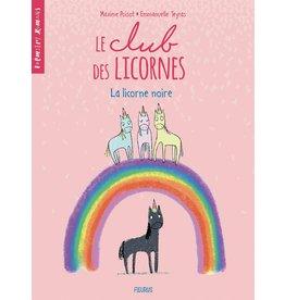 Livre le club des licornes : La licorne noire