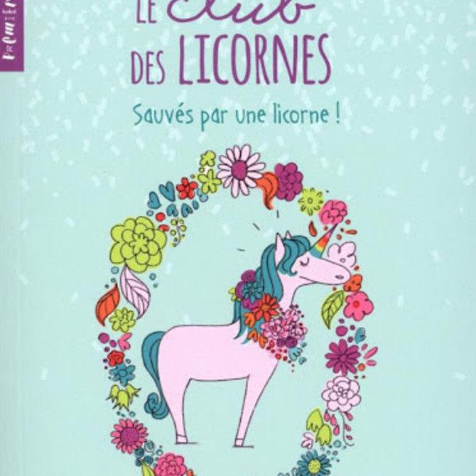 Livre Le club des licornes 2 : Sauvés par une licorne!