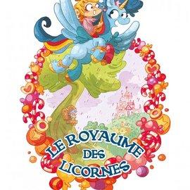 La Licornerie Bande dessinée Le Royaume des Licornes