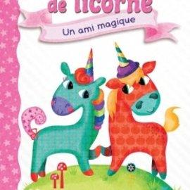 La Licornerie Livre Journal de Licorne 1 : Un ami magique