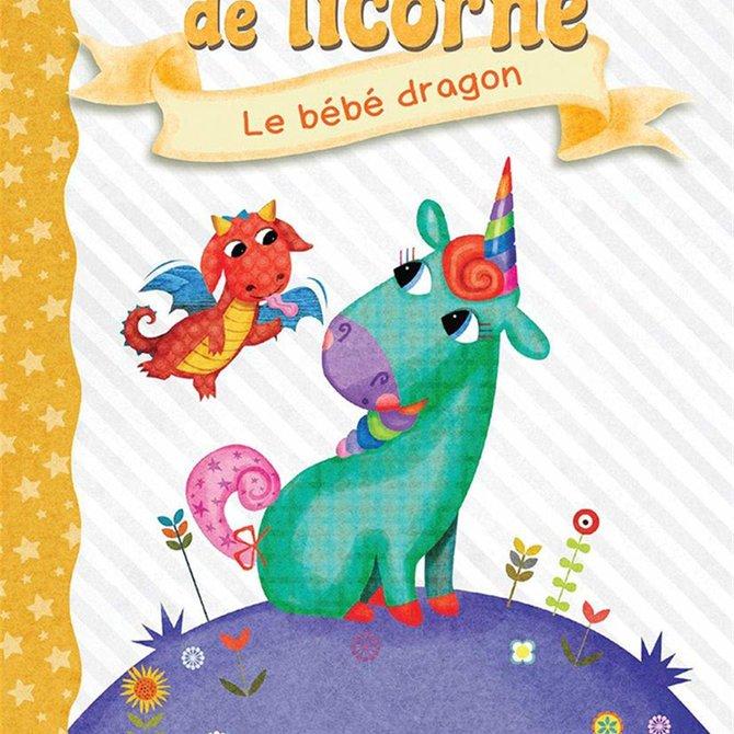La Licornerie Livre Journal de Licorne 2 : Le bébé dragon