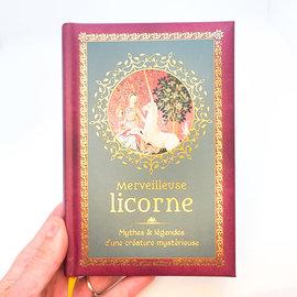 La Licornerie Merveilleuse licorne Book