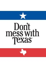South Austin Gallery Don't Mess with Texas Coaster