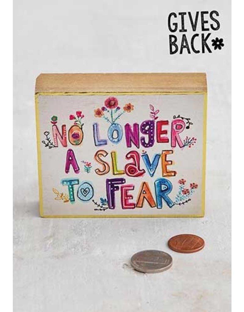 Natural Life No Longer A Slave To Fear Tiny Block Keepsake Box