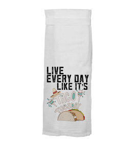 Twisted Wares Live Everyday Like It's Taco Tuesday Towel
