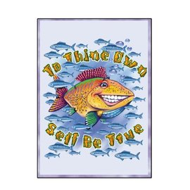 To Thine Own Self(Fish) Greeting Card
