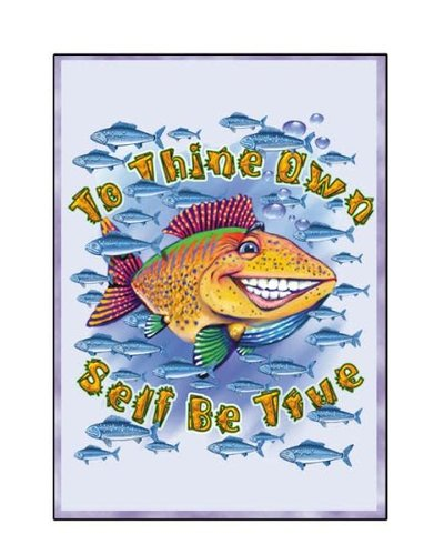 To Thine Own Self (Fish) Greeting Card