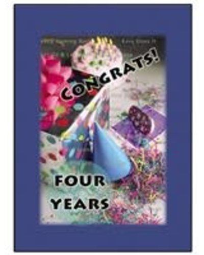 Time to Celebrate 4 Years Greeting Card