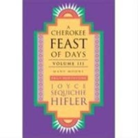 Cherokee Feast of Days Vol. 2