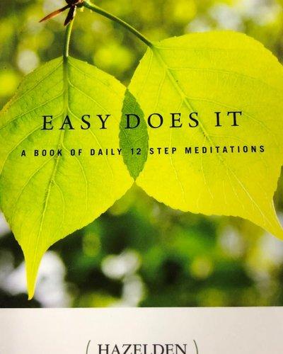 Easy Does It  - Meditation