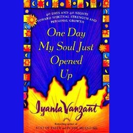 One Day My Soul Just Opened Up