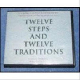 Twelve Steps and Twelve Traditions Audio Book