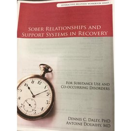 Sober Relationships & Support Systems In Recovery