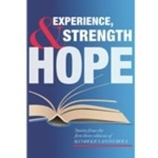Experience, Strength & Hope