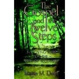 Gospel and The Twelve Steps