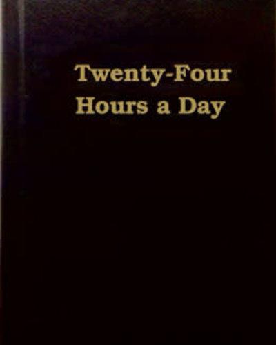 Twenty-Four Hours A Day - Hardcover Pocket