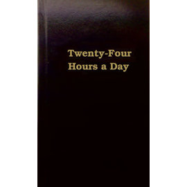 Twenty-Four Hours A Day - Large Print