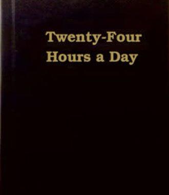 Twenty-Four Hours A Day - Large Print
