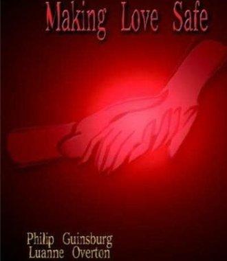 Making Love Safe