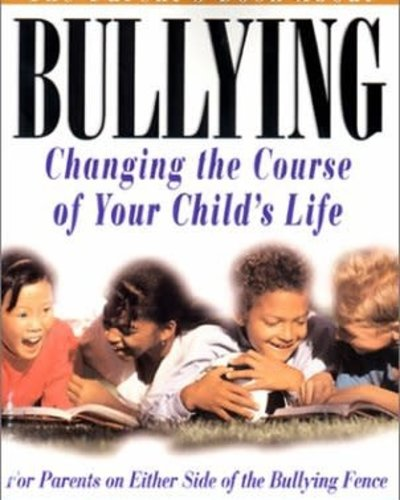 The Parent's Guide About Bullying