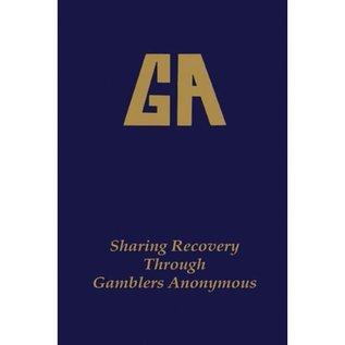 GA - Sharing Recovery Through Gamblers Anonymous