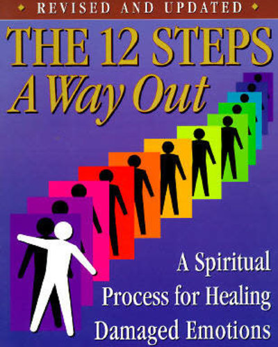 The 12 Steps: A Way Out