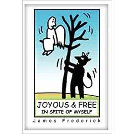 Joyous and Free