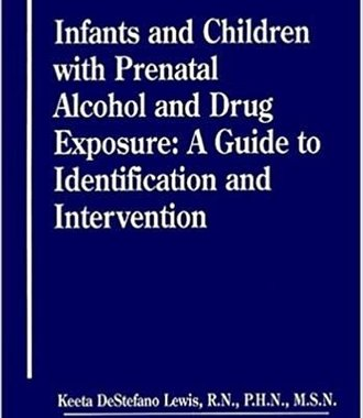 Infants and Children With  Prenatal Alcohol and Drug Exposure