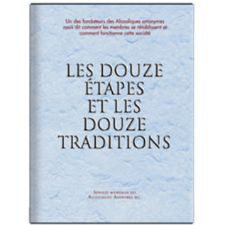 Twelve Steps and Twelve Traditions - French