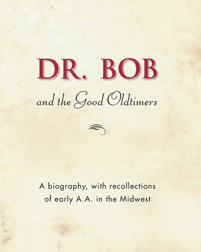 Dr. Bob & The Good Oldtimers