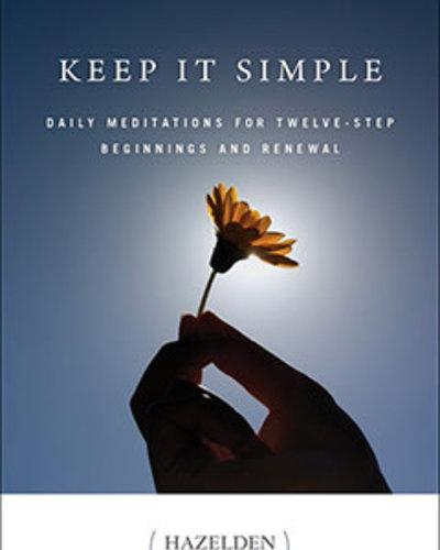 Keep It Simple Daily Meditation