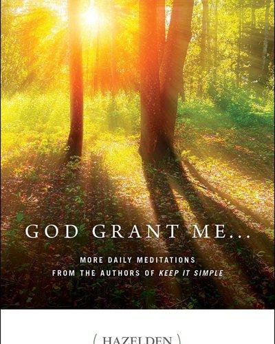 God Grant Me - Meditation