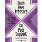 From Peer Pressure to Peer Support