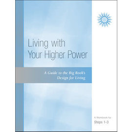 Guide/Living With Your Higher Power: Steps 1-3