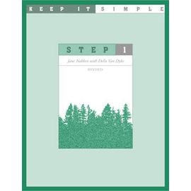 Keep It Simple:  Step 1