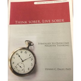 Think Sober Live Sober Workbook