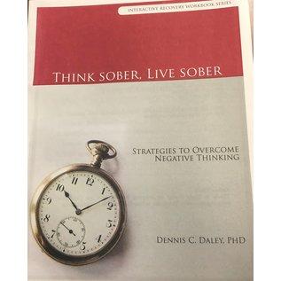 Think Sober Live Sober Workbook