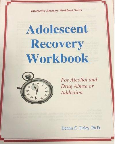 Adolescent Recovery Workbook