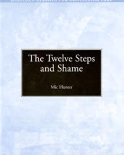 The Twelve Steps and Shame