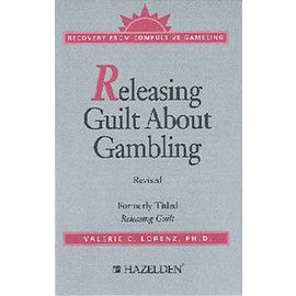 Releasing Guilt About Gambling