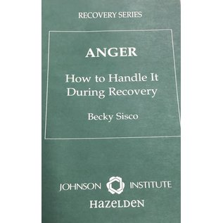 Anger: How To Handle It During Recovery