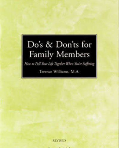 Do's & Don'ts For Family Members