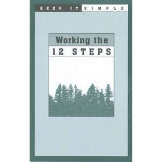 Keep It Simple: Working The 12 Steps